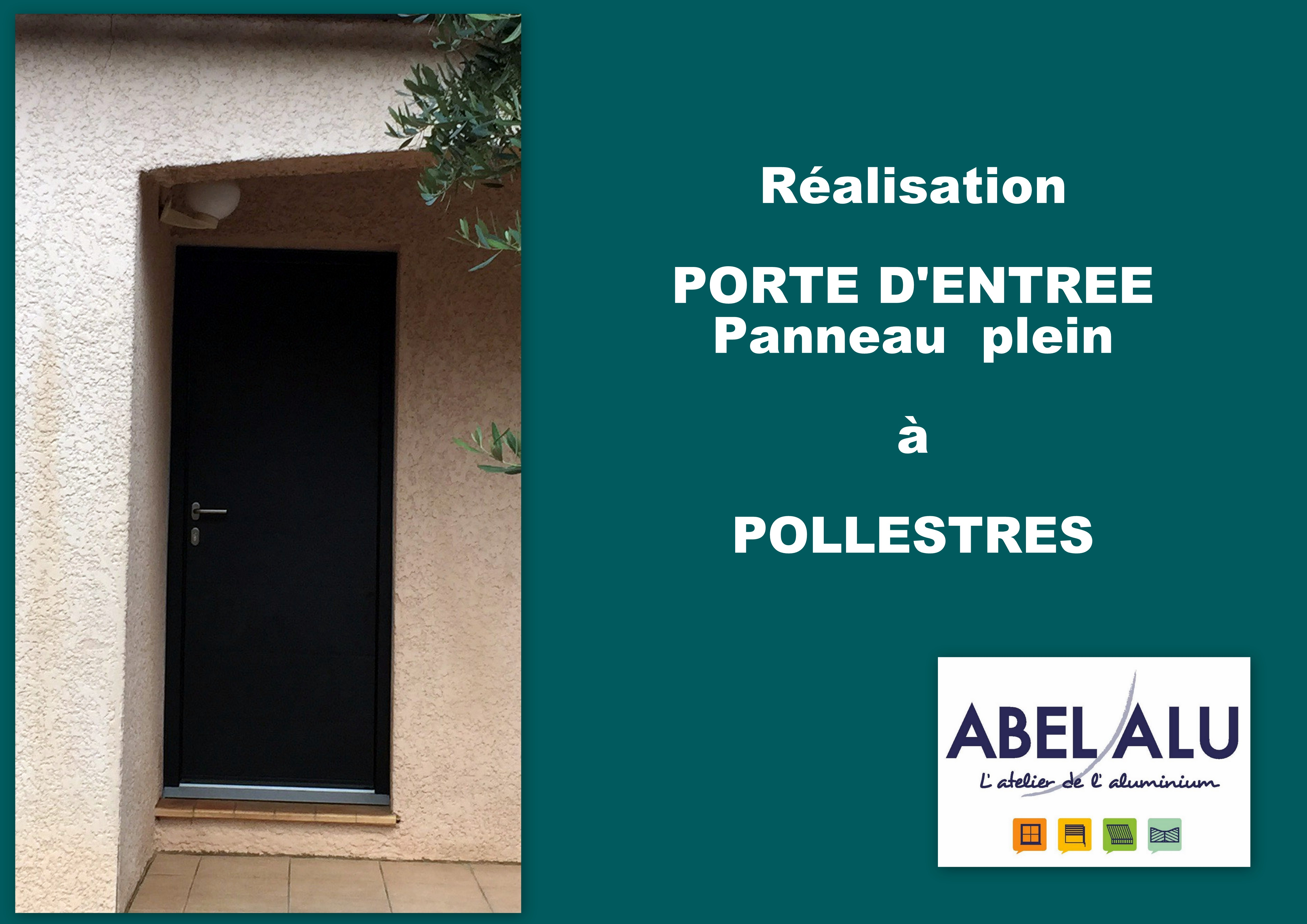 ABEL ALU - PORTE D'ENTREE - POLLESTRES