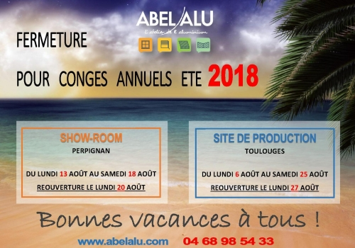 Fermeture ABEL ALU pour les congés annuels été 2018